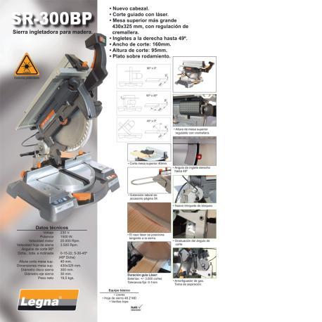 LEGNA INGLETADORA SR-300-A7 LASER